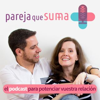 38. Virtudes imprescindibles para la vida en pareja: Optimismo