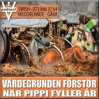 VÄRDEGRUNDEN FÖRSTÖR NÄR PIPPI FYLLER ÅR