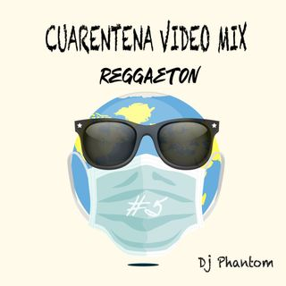 Cuarentena Mini Mix Reggaeton #5