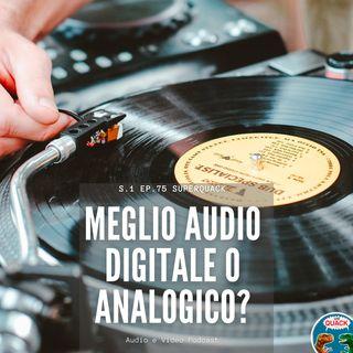 75 - Meglio l'Audio digitale o L'Audio Analogico? - Ingegneria del Suono