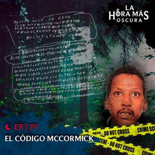 Ep79: El Código McCormick