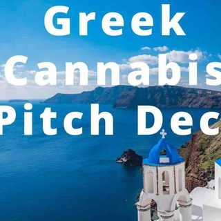Greek Cannabis Pitch Deck Review