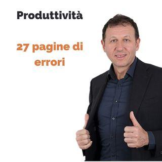 Aumentare la produttività. Parte uno: 27 pagine di errori