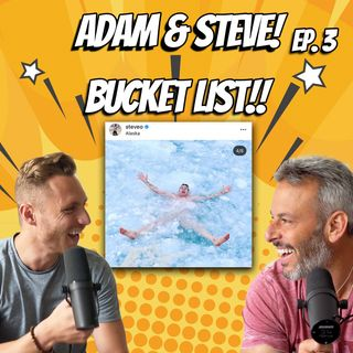What's Your Destiny?! Living Inspired! - Adam & Steve Ep. 3 [FULL]