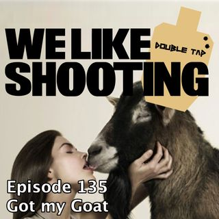 WLS Double Tap 135 - Got my Goat