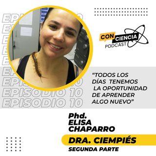 EP 10 - Entrevista Elisa Chaparro Parte 2
