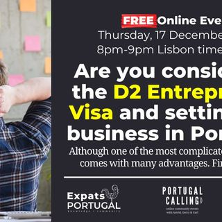 Understanding the D2 Entrepreneur Visa in Portgal