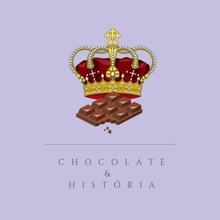 Chocolate & História