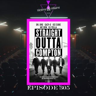 Straight Outta Compton | Episode 305