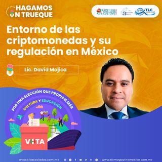 Episodio 213. Entorno de las criptomonedas y su regulación en México
