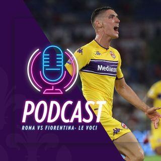 Roma vs Fiorentina - Le voci, i goal, i commenti di Bonaventura e Italiano
