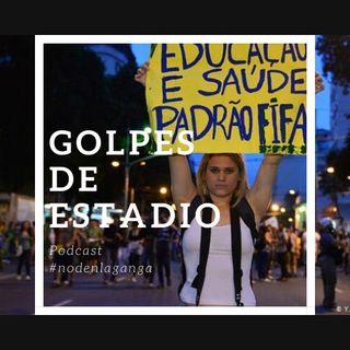 Episodio 2 Del Maracaná a las calles - Brasil 2014