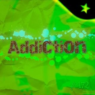 Addiction (#172)