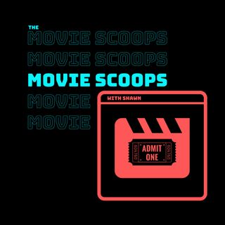 The Movie Scoops Podcast