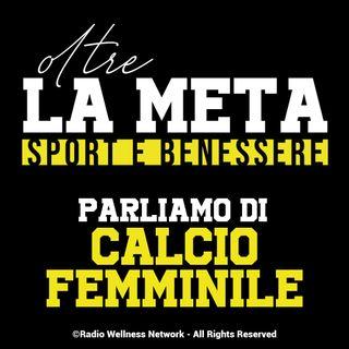 Oltre la Meta - parliamo di calcio femminile