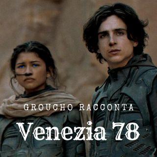 Venezia 78 | Ci facciamo in Dune per voi