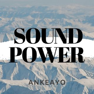 SOUND POWER-By Ankeayo