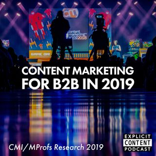 Content Marketing - CMI and MarketingProfs B2B Research