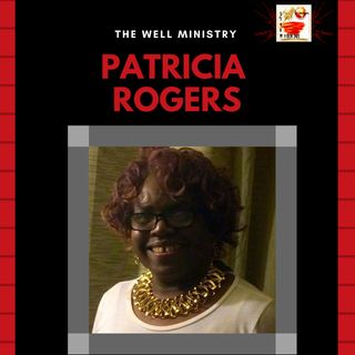 The Well Ministry w/ Rev.Pat - FAITH IS - BARTIMAEUS