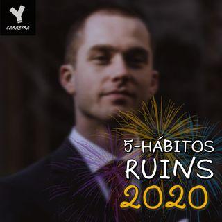 Cinco hábitos para abandonar em 2020