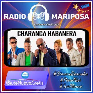 Charanga Habanera: 97esima Puntata di Radio Mariposa Show