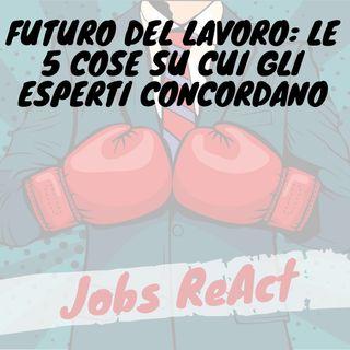 JR Extra | Futuro del lavoro: le 5 cose su cui gli esperti concordano