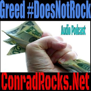 Greed #DoesNotRock