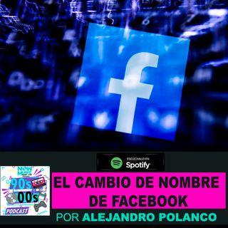 El cambio de nombre de #facebook ¿Estás listo?