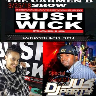 THE CARMEN B SHOW /GUEST.DJJUSPARTY