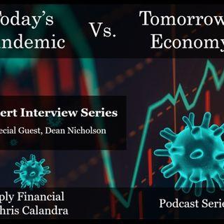 Today's Pandemic Versus Tomorrows Economy