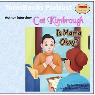 Interview - Is Mama Okay? - Cat Kimbrough