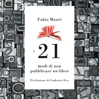 Claudiana Firenze - 21 modi di non pubblicare un libro