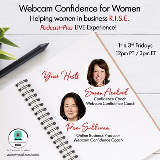 """Zoom Fatigue: 5 Tips to Bring Pep Back to Your Zoom"" with Susan Axelrod and Pam Sullivan"