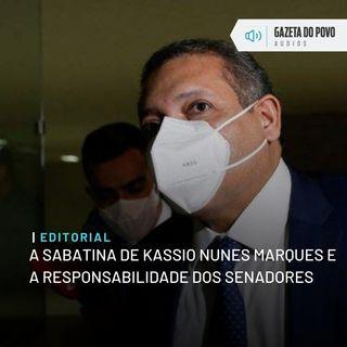 Editorial: A sabatina de Kassio Nunes Marques e a responsabilidade dos senadores