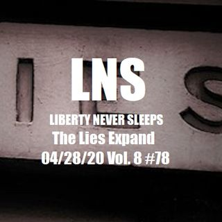 The Lies Expand 04/28/20 Vol. 8 #78