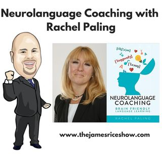 Episode 57 - Neurolanguage Coaching with Rachel Paling