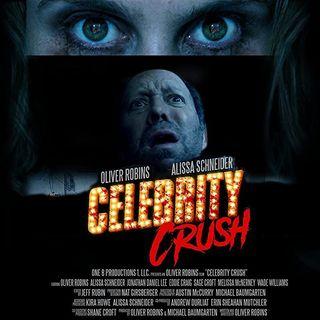 Special Report: Celebrity Crush (2019)