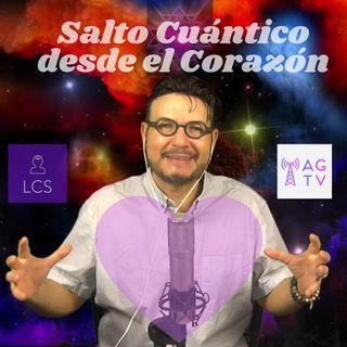 #261 Salto Cuántico desde el Corazón (Podcast)