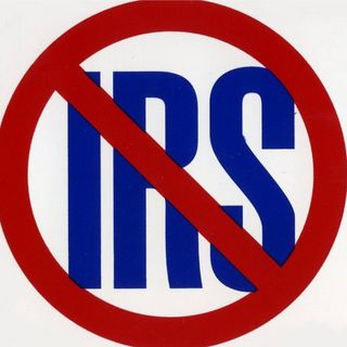 #1 Let's get rid of the IRS -- Really!