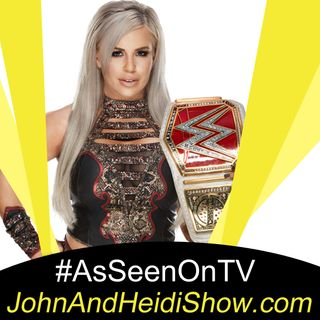 03-20-20-John And Heidi Show-AshleyMaeSebera-DanaBrooke-WWE
