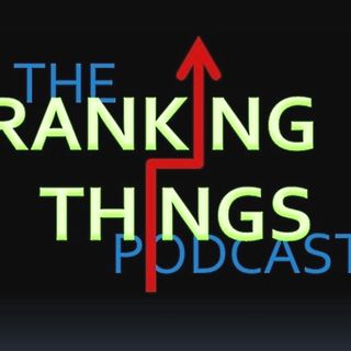 The Ranking Things Podcast