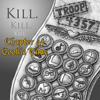 Chapter 45: Cookie Time