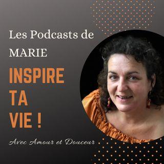 Une vie de famille sans disputes, est ce possible ? Les podcast de Marie #16