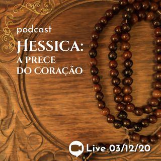 Hessica: a prece do coração