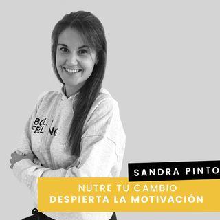 Cap. 2 - Sandra - Cómo despertar tu motivación