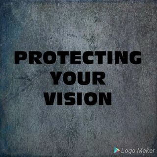 Protecting your vision
