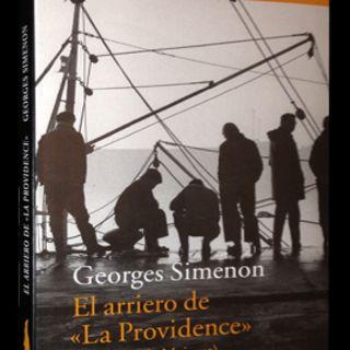 """El Arriero De """"La Provindence"""" — Georges Simenon"""