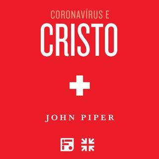 Prefácio - Coronavírus e Cristo