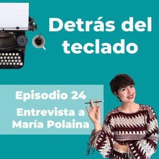 024. Entrevista a María Polaina, copywriter