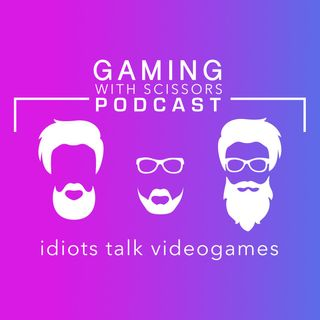 Gaming With Scissors Podcast - Net Neutrality is dying and EA is GARBAGE